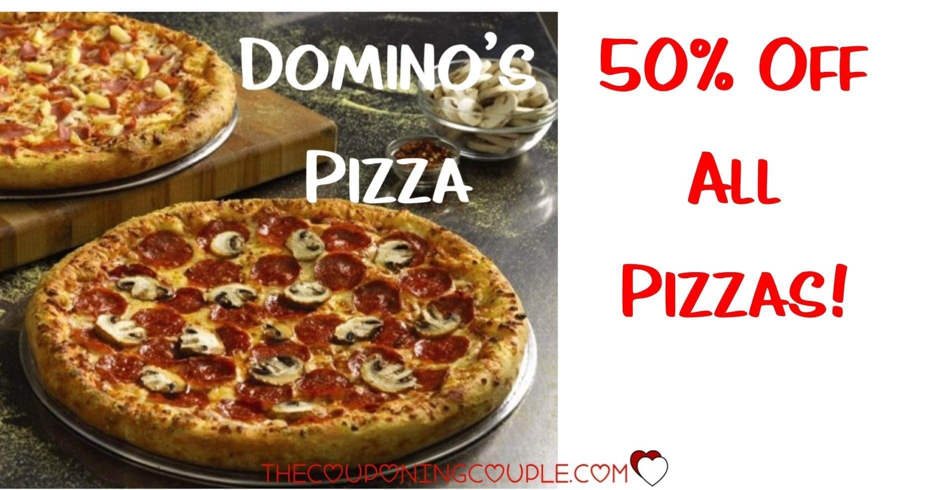 Domino S Pizza Deal 50 Off All Pizzas