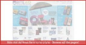 Rite Aid Weekly Ad (6/27/21 - 7/3/21): Early Rite Aid Ad Preview
